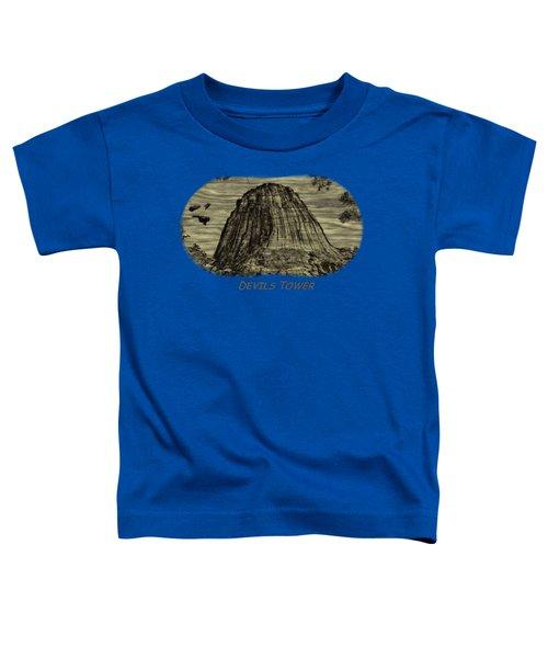 Devils Tower Woodburning 2 Toddler T-Shirt