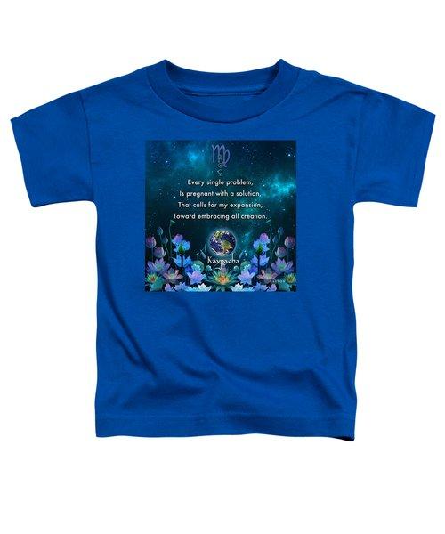 Kaypacha's Mantra 10.28.2015 Toddler T-Shirt