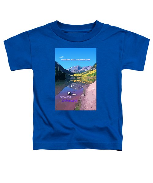 Maroon Bells Wilderness. Aspen, Colorado Toddler T-Shirt