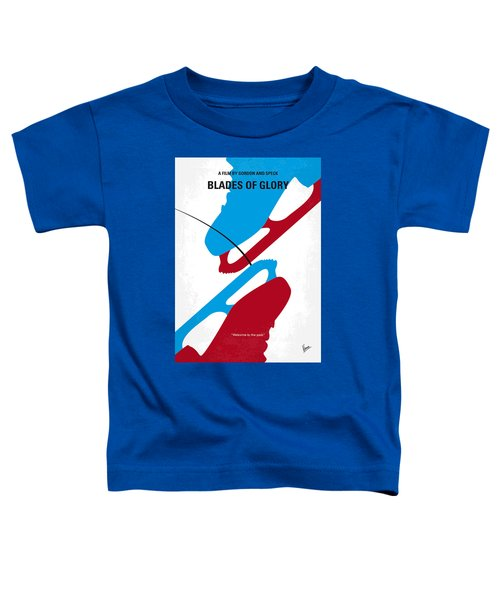 No562 My Blades Of Glory Minimal Movie Poster Toddler T-Shirt
