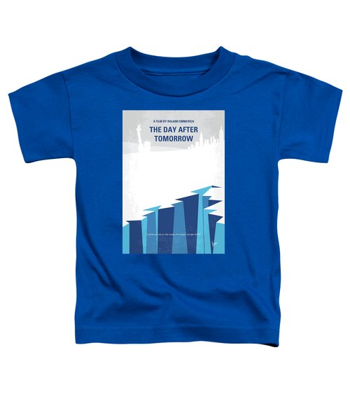 No651 My The Day After Tomorrow Minimal Movie Poster Toddler T-Shirt