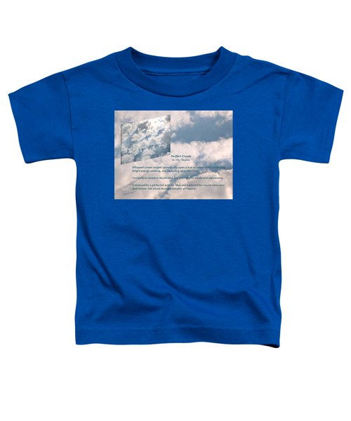 Perfect Clouds Toddler T-Shirt