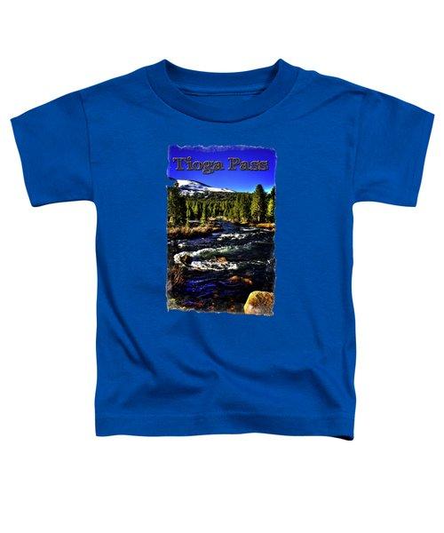 Rapids Along The Tioga Pass Road Toddler T-Shirt