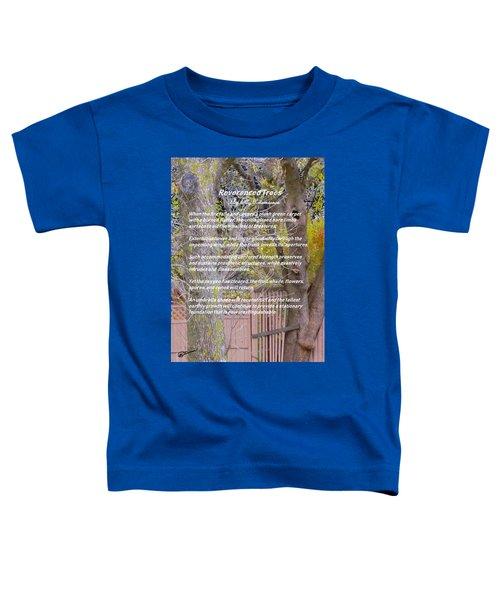 Reverence Of Trees Toddler T-Shirt