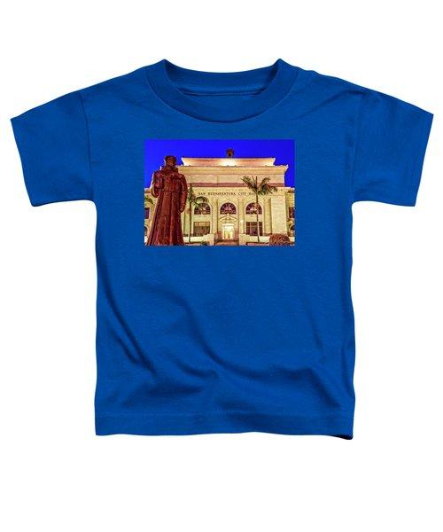 Statue Of Saint Junipero Serra In Front Of San Buenaventura City Hall Toddler T-Shirt