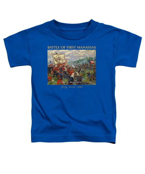 Taking Griffin's Battery - 11th New York Fire Zouaves And 14th Brooklyn - Battle Of First Manassas Toddler T-Shirt