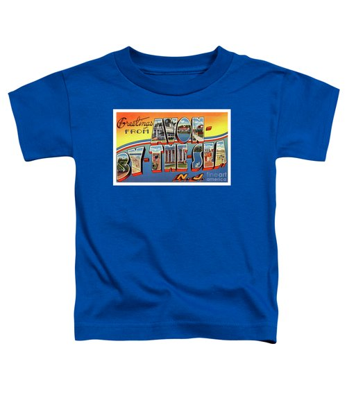 Avon-by-the-sea Greetings Toddler T-Shirt