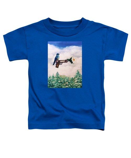 Flower In A Gun- Bluebird Of Happiness Toddler T-Shirt