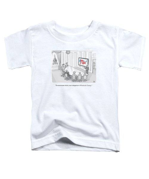 Russian Government Monitors Us Elections Toddler T-Shirt