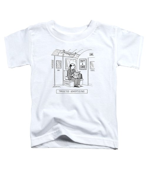 Targeted Advertising A Man Sits On The Subway Toddler T-Shirt