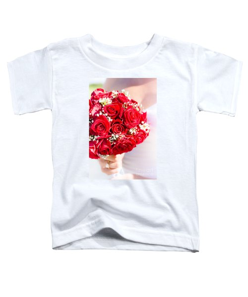 Floral Rose Boquet Held By Bride Toddler T-Shirt