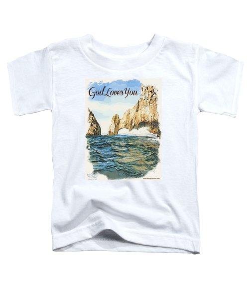 God Loves You Toddler T-Shirt
