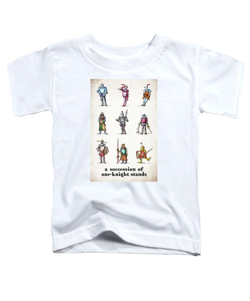 One Knight Stands Toddler T-Shirt