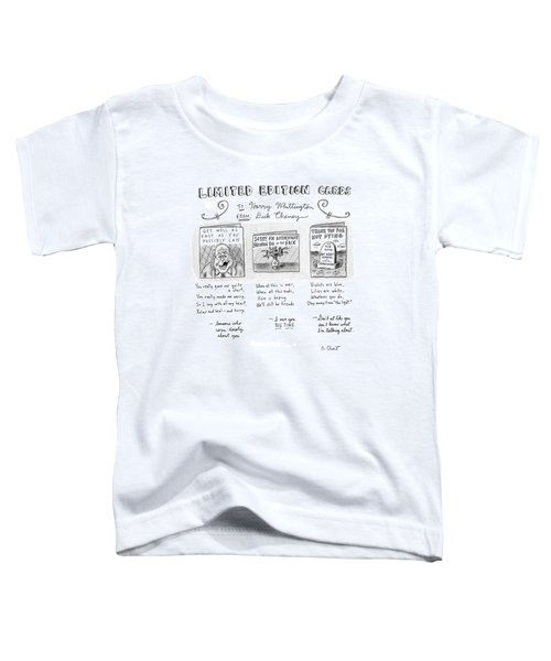 Limited Edition Cards Toddler T-Shirt by Roz Chast