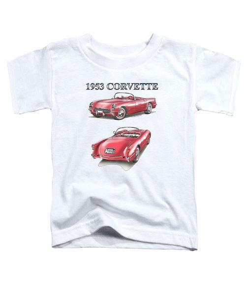 1953 Corvette Toddler T-Shirt