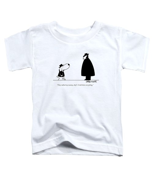They Rubbed My Tummy Toddler T-Shirt by Charles Barsotti