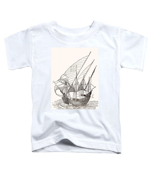 A 15th Century Caravel  Toddler T-Shirt