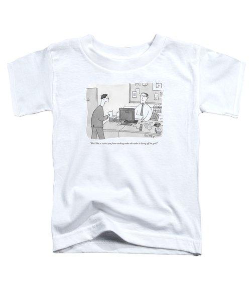 A Boss Hands An Office Worker A Slip Of Paper Toddler T-Shirt