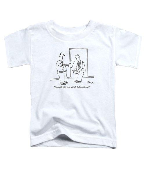 A Boss Hands His Employee A Sheet Of Paper Toddler T-Shirt