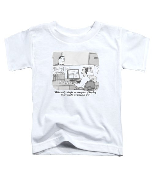 A Boss Speaks To His Employee Who Is Working Toddler T-Shirt