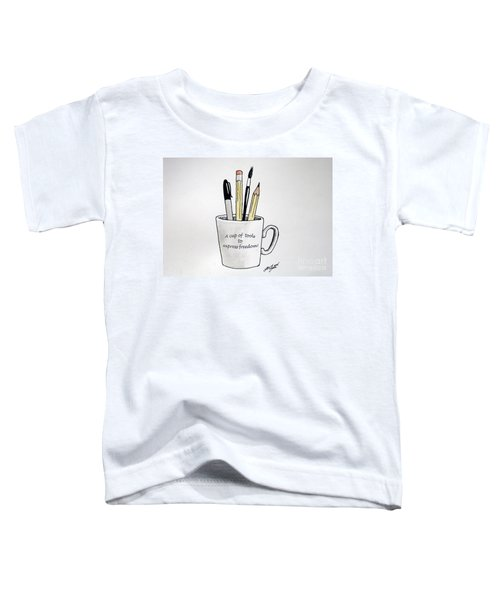 A Cup Of Tools To Express Freedom Toddler T-Shirt