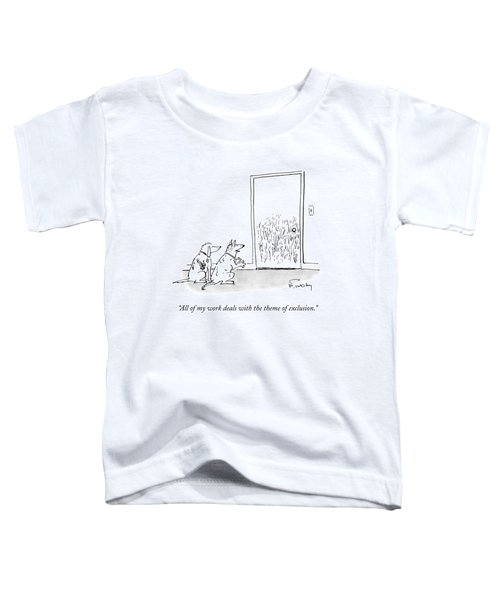 A Dog Speaks To Another Dog In Front Of A Closed Toddler T-Shirt