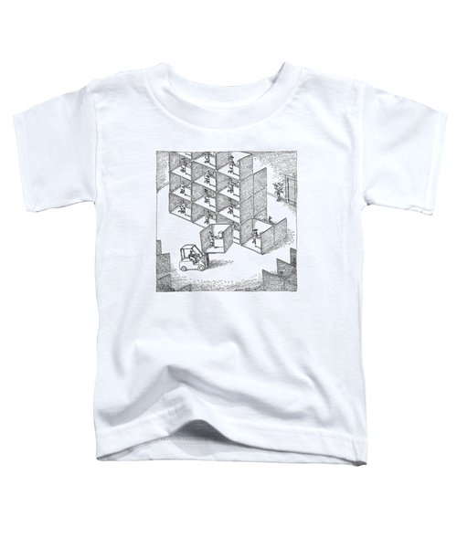 A Forklift Lifts A Cubicle And Moves To Stack Toddler T-Shirt
