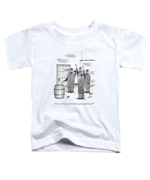 A Group Of Gangsters Stand With Machine Guns Toddler T-Shirt