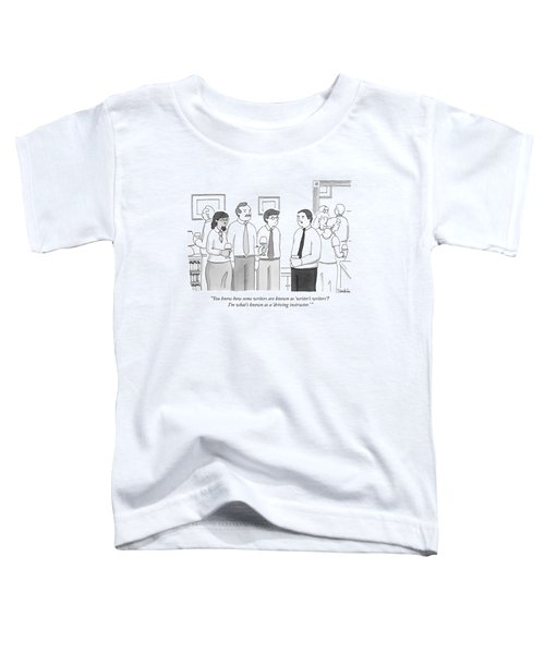 A Man At A Cocktail Party Explains To Three Toddler T-Shirt
