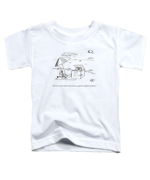 A Man Emerges From A Box On The Beach And Speaks Toddler T-Shirt
