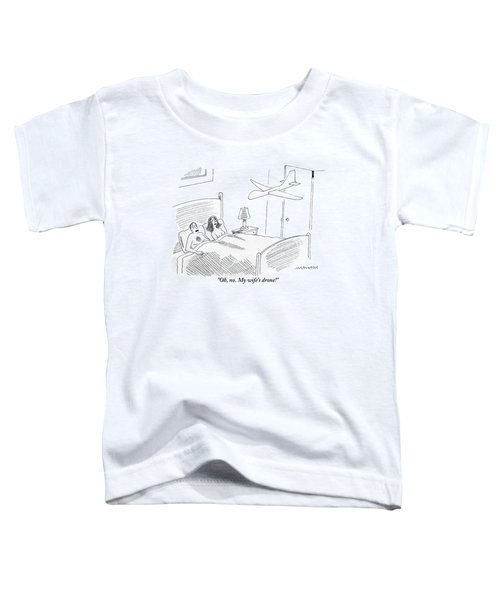 A Man Is In Bed With A Woman Toddler T-Shirt