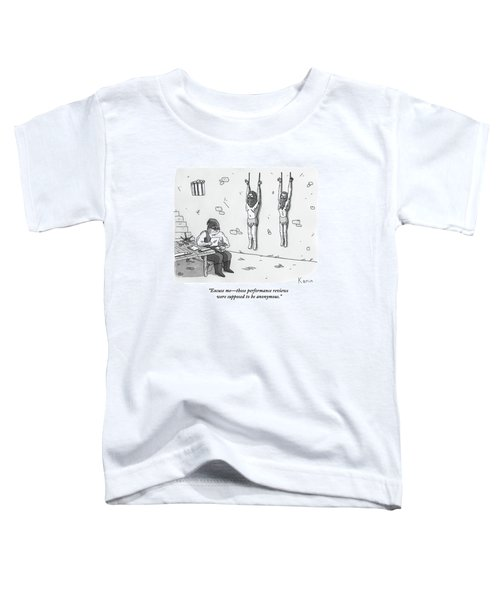 A Prisoner In A Dungeon Speaks To A Torturer Who Toddler T-Shirt