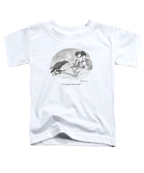 A Raven Is About To Add An N To The Word Evermore Toddler T-Shirt