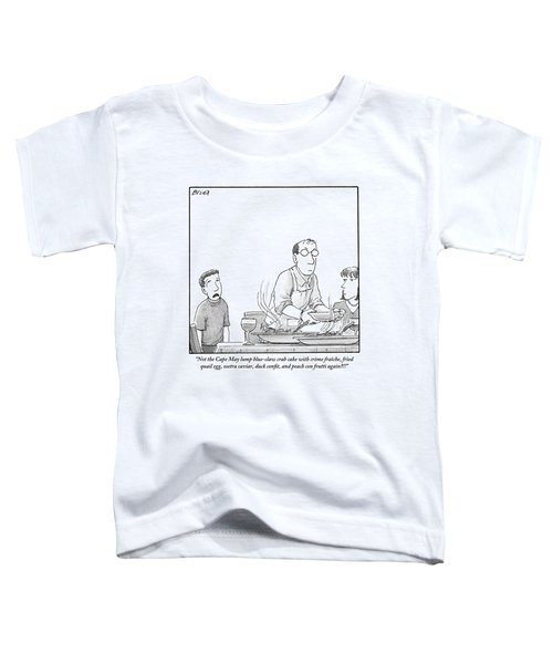 A Young Boy Complains About What's For Dinner Toddler T-Shirt