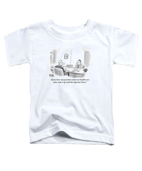 An Employee Speaking To A Human Resources Office Toddler T-Shirt