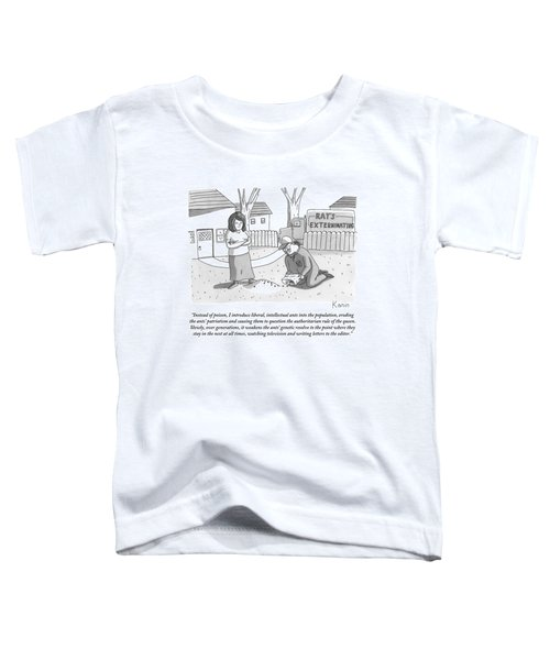 An Exterminator Explains What He Is Doing Toddler T-Shirt
