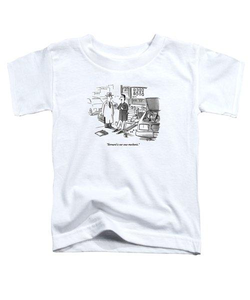 Bernard Is Our Sous-mechanic Toddler T-Shirt