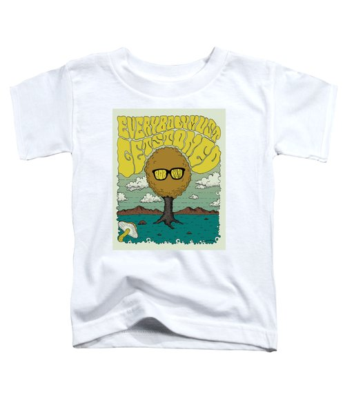 Bob Dylan - Everybody Must Get Stoned Toddler T-Shirt by Geraldinez