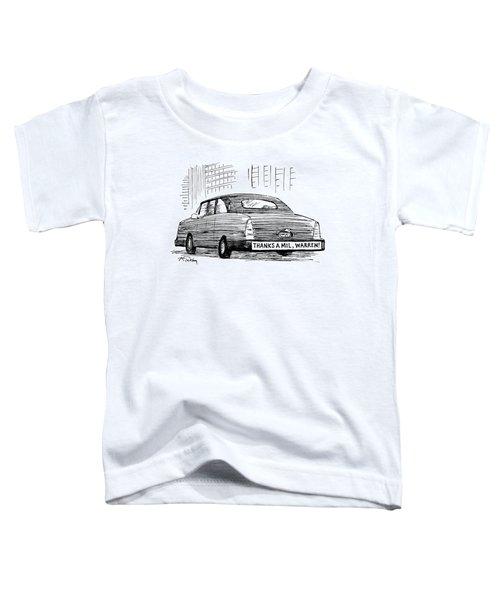 Captionless. Bumper Sticker On Car Reads: Thanks Toddler T-Shirt