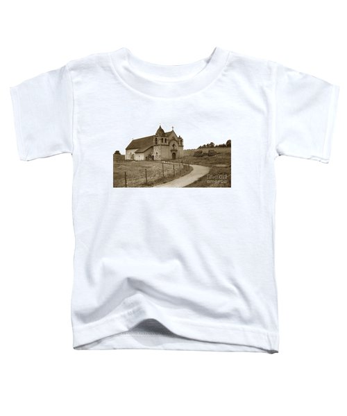 Carmel Mission Monterey Co. California Circa 1890 Toddler T-Shirt