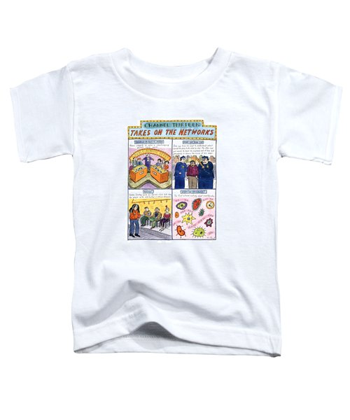 Channel Thirteen Takes On The Networks Toddler T-Shirt