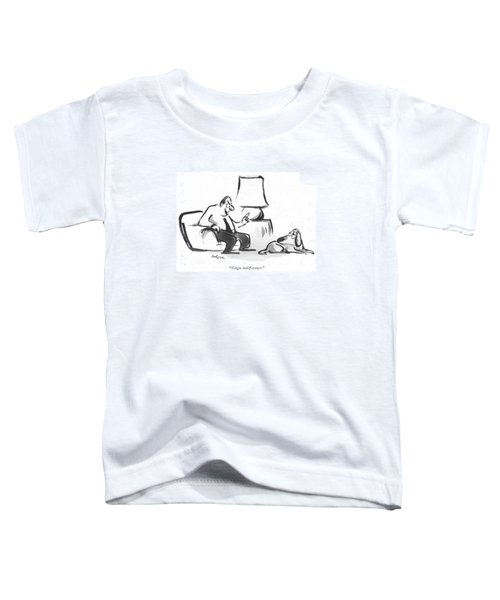 Feign Indifference Toddler T-Shirt