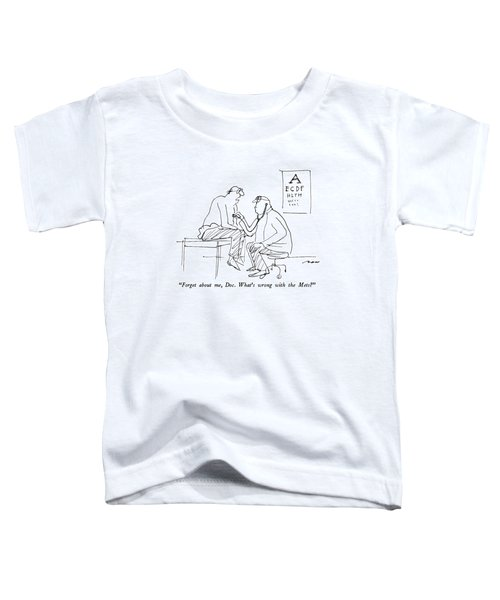 Forget Toddler T-Shirt