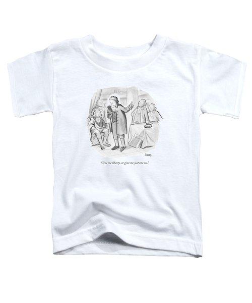 Give Me Liberty Toddler T-Shirt