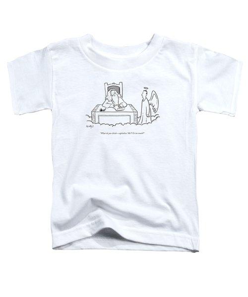 God Sits At His Desk Writing Something And Asks Toddler T-Shirt