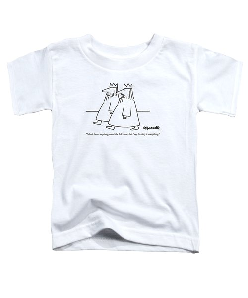 I Don't Know Anything About The Bell Curve Toddler T-Shirt