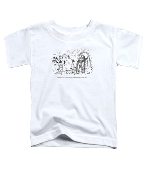 I Don't Know How To Draw A Merger - You'll Toddler T-Shirt