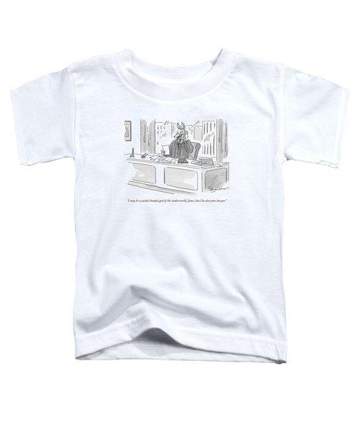 I May Be A Jackal-headed God Of The Underworld Toddler T-Shirt