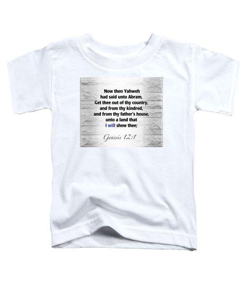 I Will Toddler T-Shirt