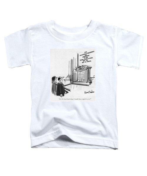 If I'd Lived Back Toddler T-Shirt